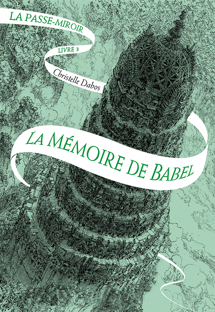 La m moire de babel la passe miroir for Laurent voulzy le miroir